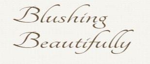Blushing Beautifully